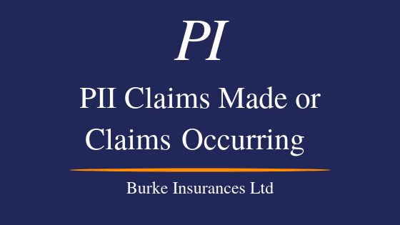 Professional Indemnity Insurance Claims Made Or Claims Occuring