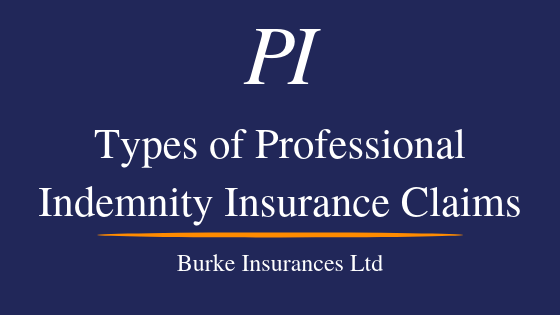 Types Of Professional Indemnity Insurance Claims