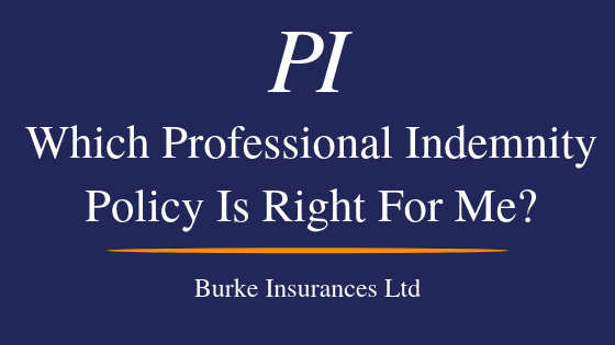 Which Professional Indemnity Insurance Policy Is Right For Me?