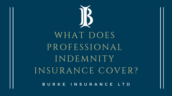 What Does Professional Indemnity Insurance Cover?